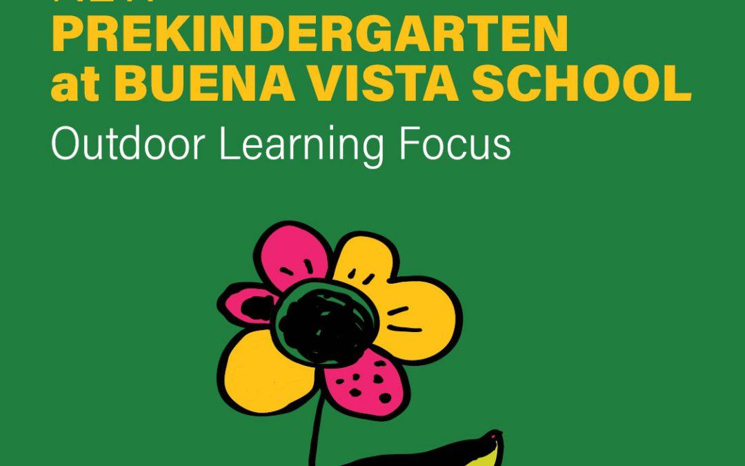 New PreKindergarten at Buena Vista School – Outdoor Learning Focus