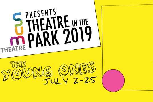 2019 Sum Theatre in the Park – The Young Ones
